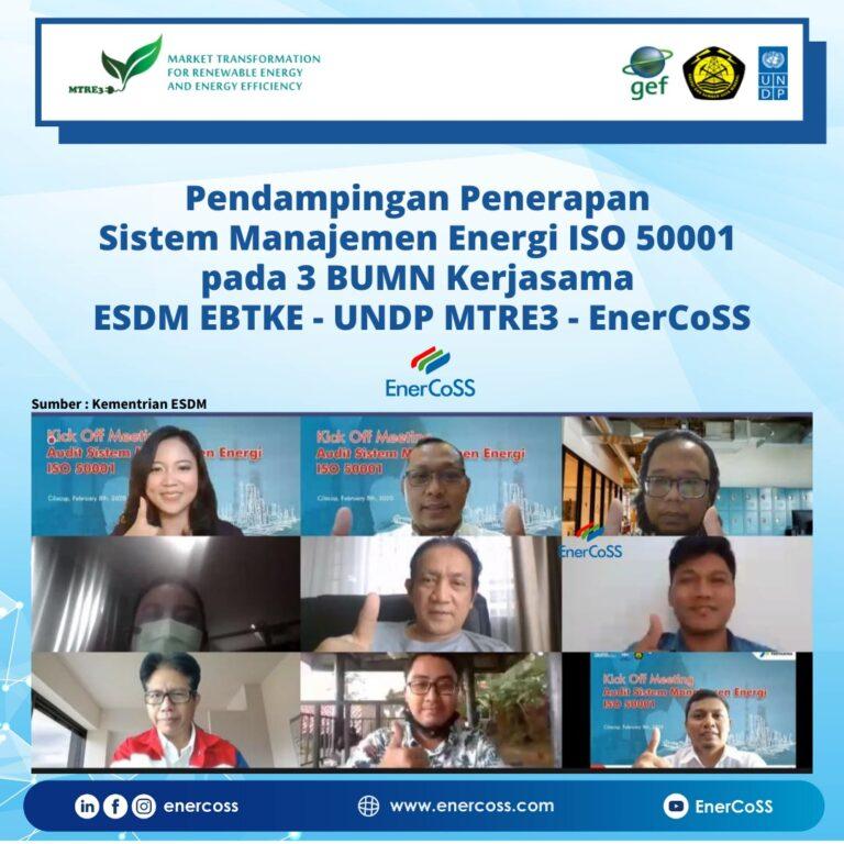 Kick Off Pendampingan Implementasi EnMS pada 3 BUMN